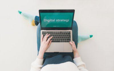 Därför är en digital strategi så viktig